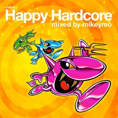 Classic Happy Hardcore